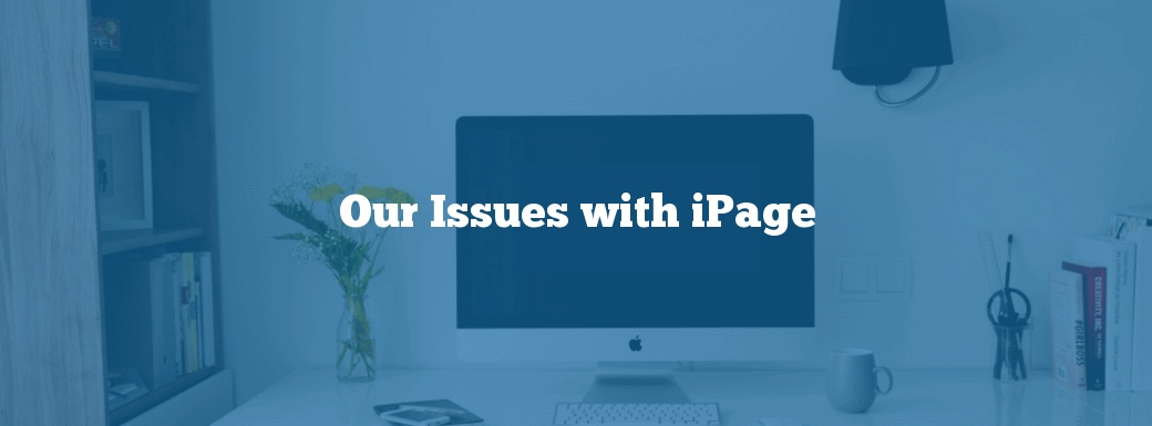 Our Issues with iPage